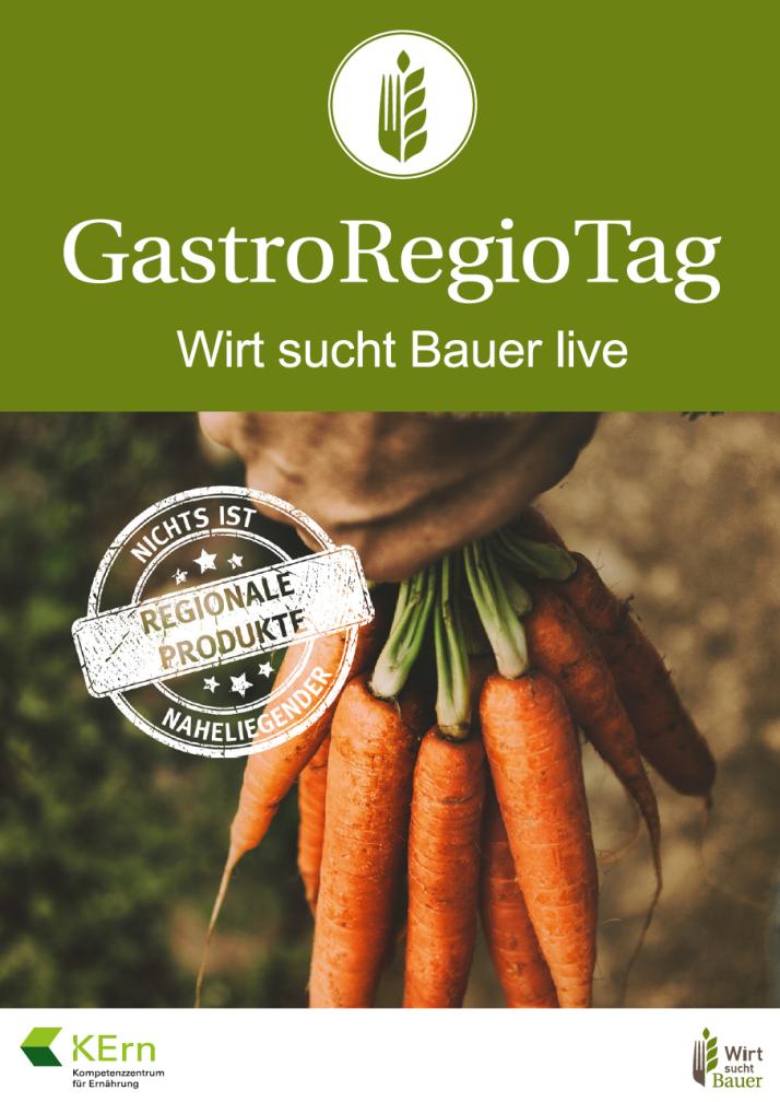 """Plakat für """"GastroRegioTag – Wirt sucht Bauer live"""", Bild von Hand, die Bündel Karotten am Möhrengrün festhält."""